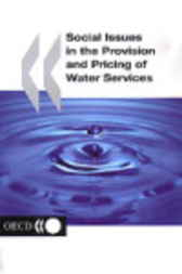 Social Issues in the Provision and Pricing of Water Services