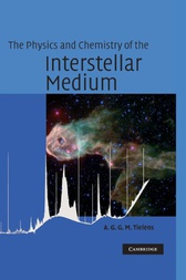 The Physics and Chemistry of the Interstellar Medium by A. G. G. M. Tielens