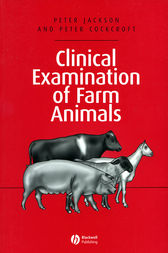 Clinical Examination of Farm Animals by Peter Jackson