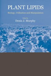 Plant Lipids by Denis J. Murphy