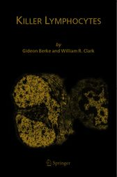 Killer Lymphocytes by Gideon Berke