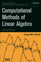 Computational Methods of Linear Algebra by Granville Sewell