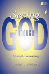 Seeing Through God by John Llewelyn