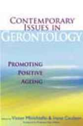 Contemporary Issues In Gerontology by Victor Minichiello