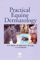 Practical Equine Dermatology by David Lloyd