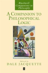 A Companion to Philosophical Logic by Dale Jacquette