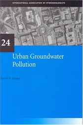 Urban Groundwater Pollution (IAH International Contributions to Hydrogeology)