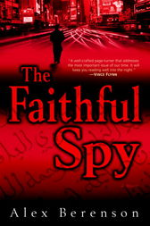 The Faithful Spy by Alex Berenson