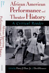 African American Performance and Theater History by Harry J. Elam