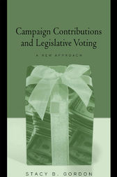 Campaign Contributions and Legislative Voting by Stacey B. Gordon