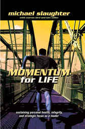 Momentum for Life by Michael Slaughter