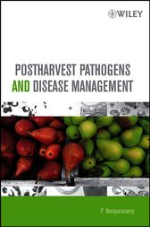 Postharvest Pathogens and Disease Management by P. Narayanasamy