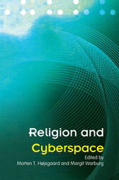 Religion and Cyberspace by Morten Hojsgaard