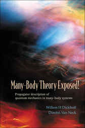 Many-body Theory Exposed! by Willem H. Dickhoff