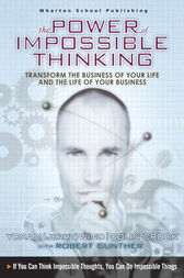 The Power of Impossible Thinking by Yoram (Jerry) R. Wind