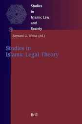 Studies in Islamic legal theory by B. Weiss
