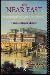 The Near East by Charles Keith Maisels