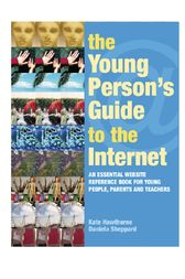 The Young Person's Guide to the Internet by Kate Hawthorne