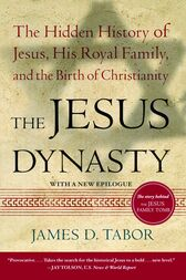 The Jesus Dynasty by James D. Tabor