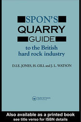 Spon's Quarry Guide To The British Hard Rock Industry