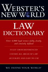 Webster's New World Law Dictionary by Susan Ellis Wild