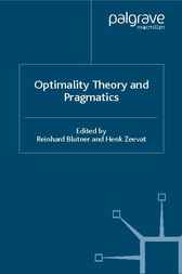 Optimality Theory and Pragmatics by Reinhard Blutner