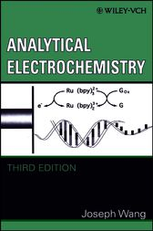 Analytical Electrochemistry by Joseph Wang