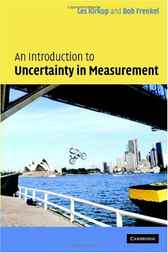 An Introduction to Uncertainty in Measurement by L. Kirkup