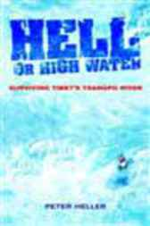 Hell Or High Water by Peter Heller
