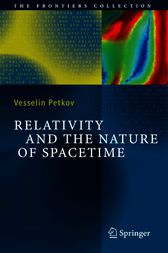 Relativity and the Nature of Spacetime by Vesselin Petkov