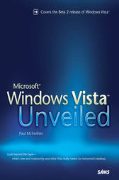 Microsoft Windows Vista Unveiled by Paul McFedries