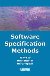 Software Specification Methods by Henri Habrias; Marc Frappier