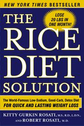 The Rice Diet Solution by Kitty Gurkin Rosati