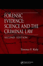 Forensic Evidence by Terrence F. Kiely