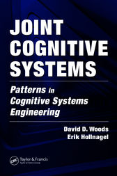 Joint Cognitive Systems by David D. Woods