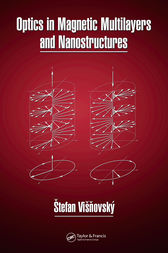Optics in Magnetic Multilayers and Nanostructures by Stefan Visnovsky