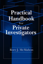 Practical Handbook for Private Investigators by CLI McMahon