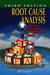 Root Cause Analysis by Robert J. Latino
