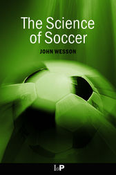 The Science of Soccer by John Wesson