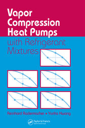Vapor Compression Heat Pumps with Refrigerant Mixtures by Reinhard Radermacher