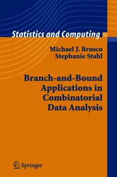 Branch-and-Bound Applications in Combinatorial Data Analysis by Michael J. Brusco