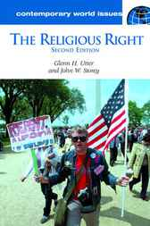 The Religious Right, Second Edition by Glenn H. Utter