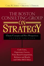 The Boston Consulting Group on Strategy by Carl W. Stern
