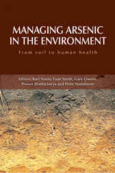 Managing Arsenic in the Environment by Ravi Naidu