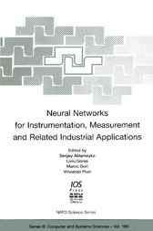 Neural Networks for Instrumentation, Measurement and Related Industrial Applications by S. Ablameyko