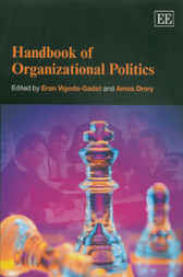 Handbook of Organizational Politics by E. Vigoda-Gadot
