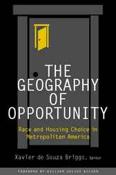 The Geography of Opportunity by Xavier de Souza Briggs