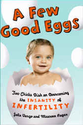 A Few Good Eggs by Julie Vargo