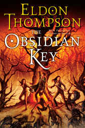 The Obsidian Key by Eldon Thompson