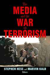 The Media and the War on Terrorism by Stephen Hess